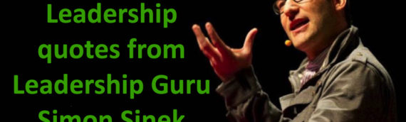 5 Top leadership quotes from Leadership Guru Simon Sinek